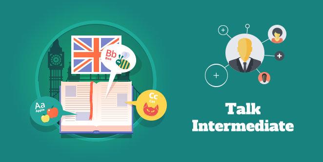 Talk Intermediate